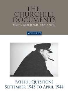 CHURCHILL DOCUMENTS - VOLUME 19