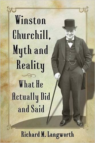 WINSTON CHURCHILL, MYTH AND REALITY: