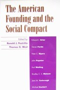 Image For AMERICAN FOUNDING AND THE SOCIAL COMPACT