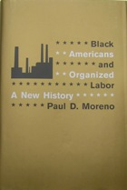 Image For BLACK AMERICANS AND ORGANIZED LABOR: A NEW HISTORY