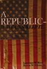 Image For A REPUBLIC - IF WE CAN KEEP IT